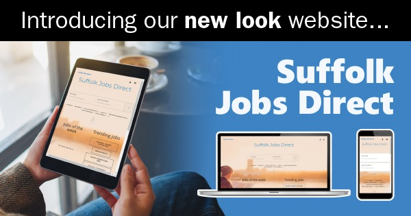introducing the new Suffolk Jobs Direct site
